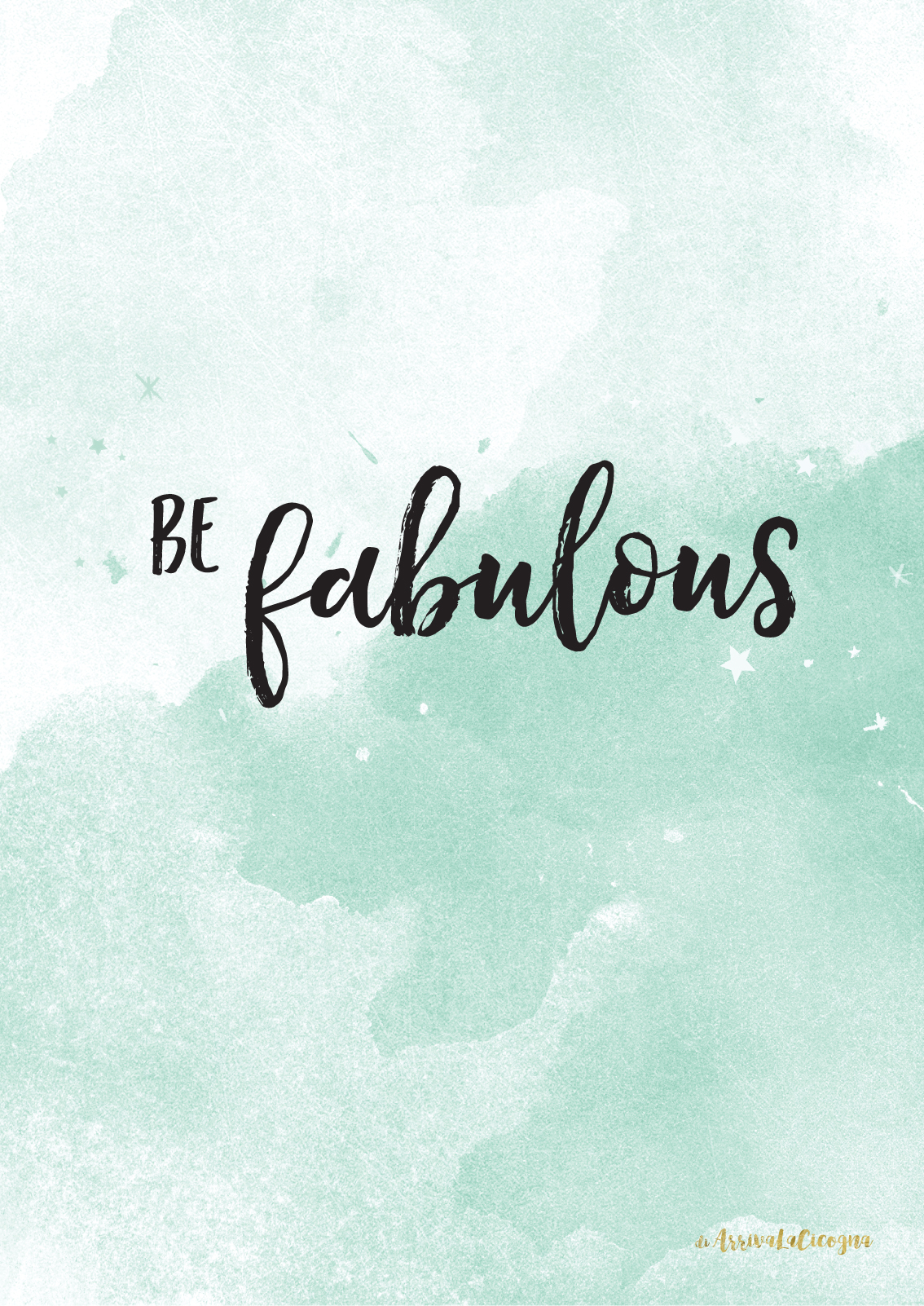 be fabulous printable